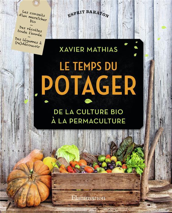 Le temps du potager ; de la culture bio à la permaculture