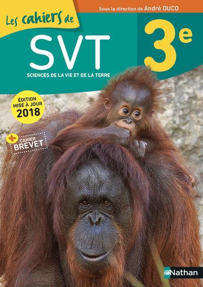 Duco ; les cahiers de SVT ; 3e (édition 2018)