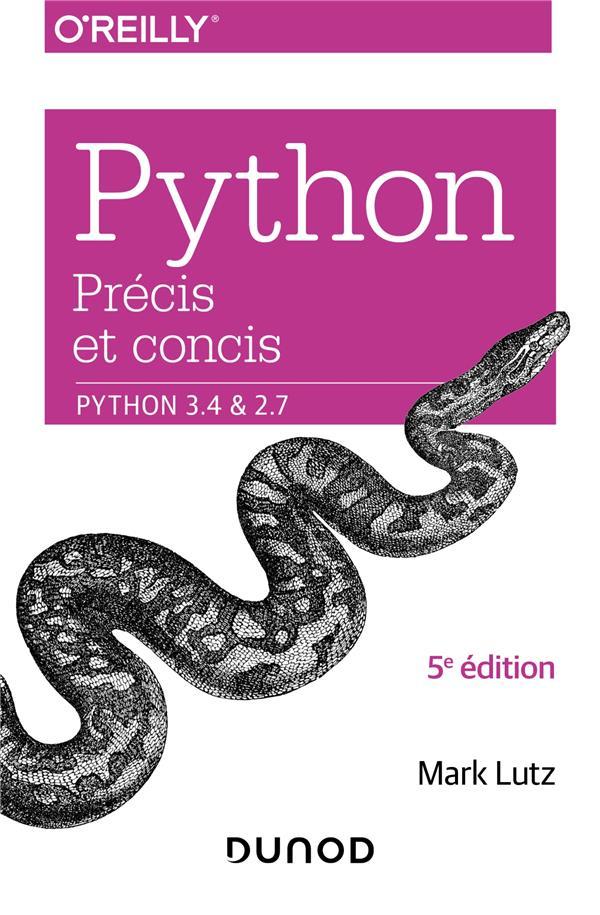 Python précis et concis ; Python 3.4 et 2.7 (5e édition)