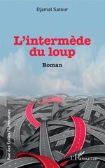 Vente Livre Numérique : L'intermède du loup  - Djamal Satour