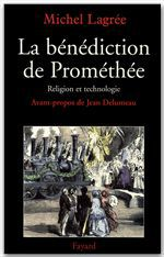 Vente E-Book :                                    La bénédiction de Prométhée - Michel Lagree
