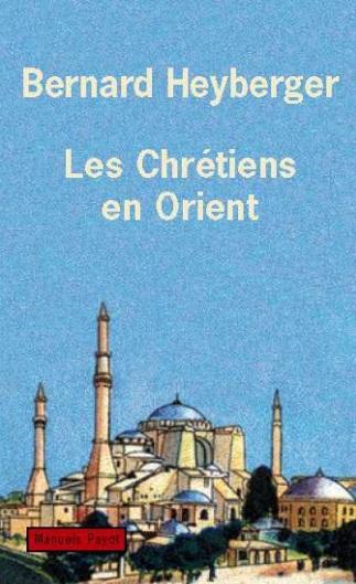 Les Chrétiens en Orient ; de la compassion à la compréhension