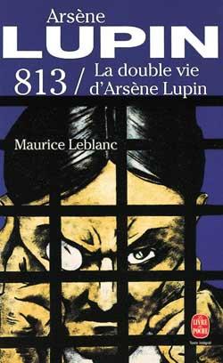 813 ; la double vie d'Arsène Lupin