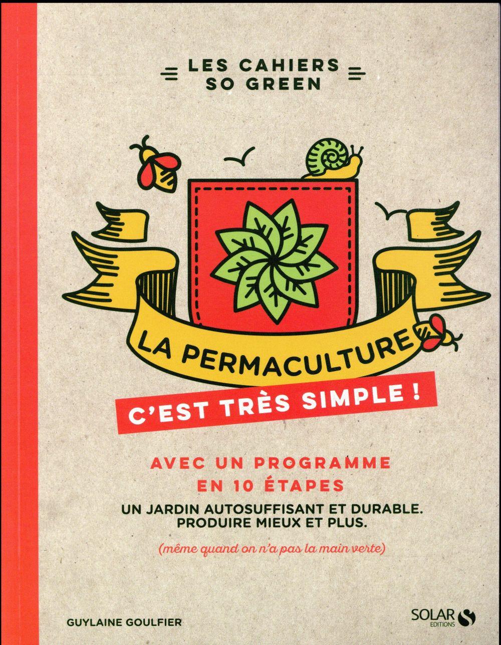 la permaculture, c'est très simple !