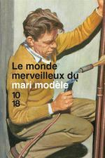 Couverture de Le Monde Merveilleux Du Mari Modele