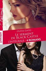 """Vente Livre Numérique : Intégrale """"Le serment de Black Castle""""  - Olivia Gates"""