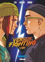 Vente Livre Numérique : Versus fighting story - Tome 02  - Madd - Kalon