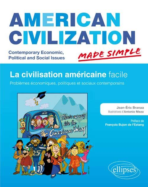 American civilization ; made simple ; la civilisation américaine facile