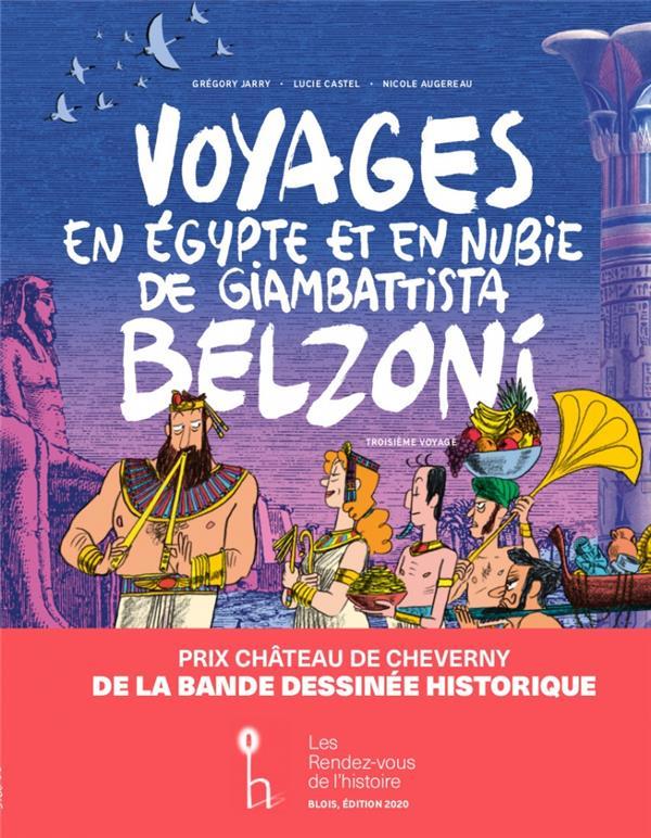 VOYAGES EN EGYPTE ET EN NUBIE DE GIAMBATTISTA BELZONI T.3  -  TROISIEME VOYAGE CASTEL, LUCIE