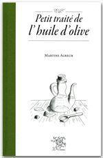 Petit traite de l'huile d'olive