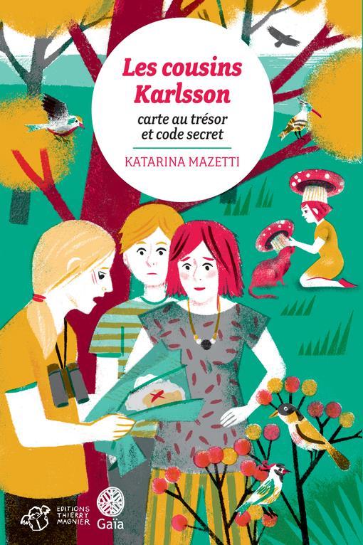Les cousins Karlsson T.7 ; carte au trésor et code secret