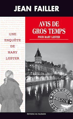Avis de gros temps pour Mary Lester