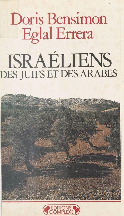 Israéliens, des Juifs et des Arabes