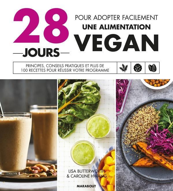 28 jours pour adopter facilement une alimentation vegan