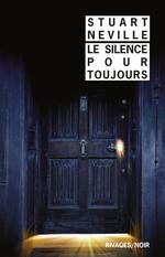 Vente Livre Numérique : Le silence pour toujours  - Stuart Neville
