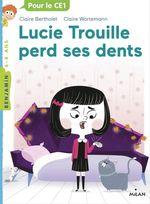 Vente EBooks : Lucie Trouille perd ses dents  - Claire Bertholet