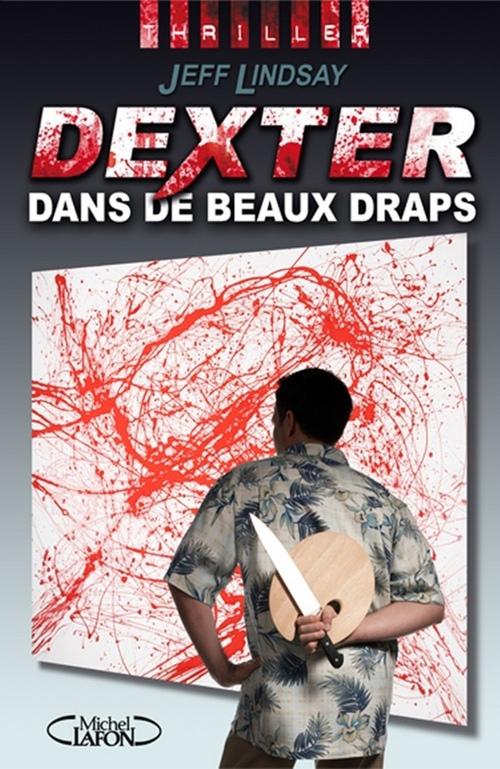 Dexter t.4 ; Dexter dans de beaux draps