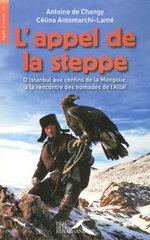 Vente Livre Numérique : L'appel de la steppe  - Antoine de CHANGY - Célina ANTOMARCHI-LAMÉ
