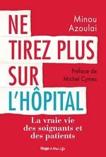 Vente Livre Numérique : Ne tirez plus sur l'hôpital  - Minou Azoulai
