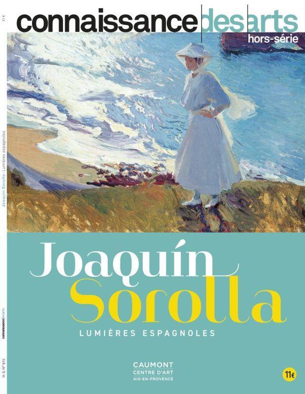 Connaissance des arts hors-serie n.915 ; joachim sorolla, lumieres espagnoles