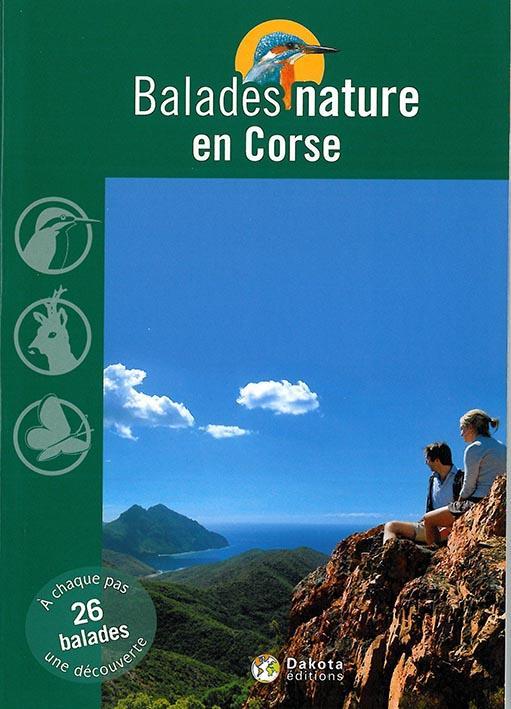 BALADES NATURE ; en Corse