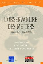 Vente Livre Numérique : L'observatoire des métiers  - Luc BOYER - Aline SCOUARNEC