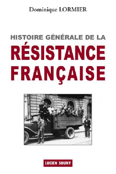 Histoire générale de la résistance française
