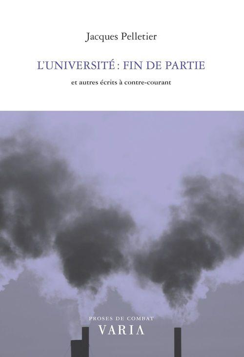 L'universite. fin de partie et autres recits a contre-courant