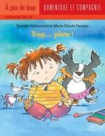 Vente EBooks : Trop... plate !  - Danielle Vaillancourt