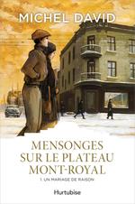Vente EBooks : Mensonges sur le Plateau Mont-Royal T1  - Michel David