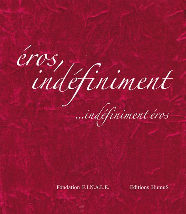 Eros indéfiniment