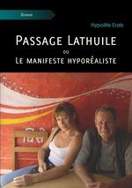 Passage Lathuile ou Le manifeste hyporéaliste