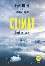 Vente EBooks : Climat  - Jean JOUZEL - Baptiste DENIS