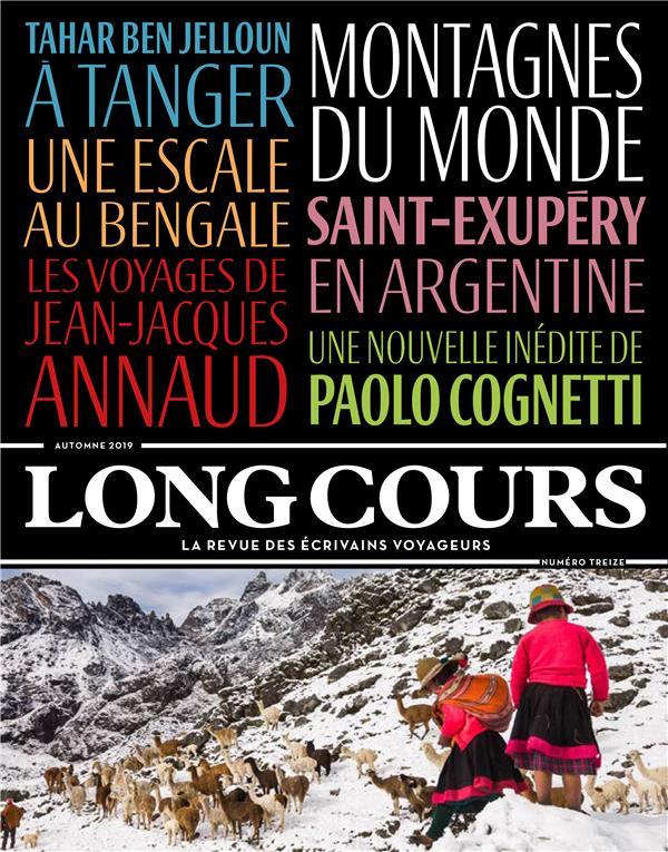 Revue long cours T.13 ; montagne du monde