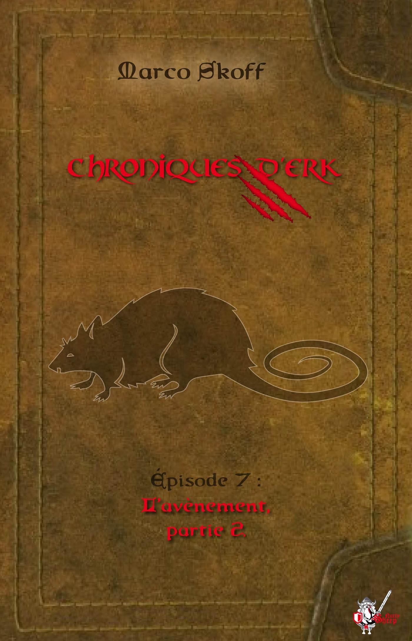 Chroniques d'Erk, Épisode 7