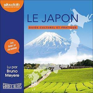 Le Japon ; guide culturel et pratique