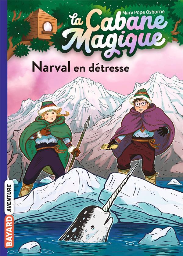 la cabane magique t.54 ; narval en détresse