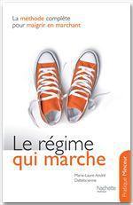 Vente Livre Numérique : Le régime qui marche  - Marie-Laure André