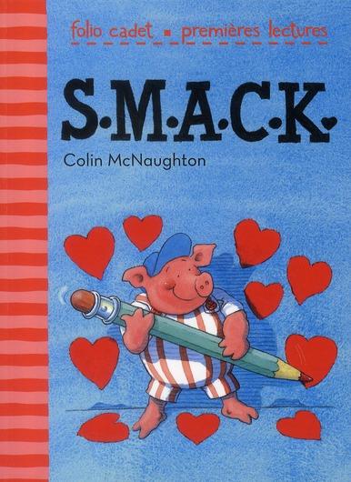 S.M.A.C.K.