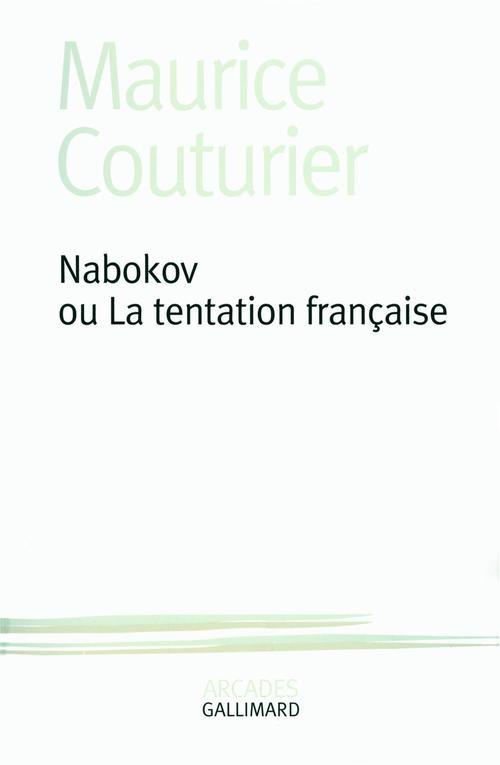 Nabokov, ou la tentation française