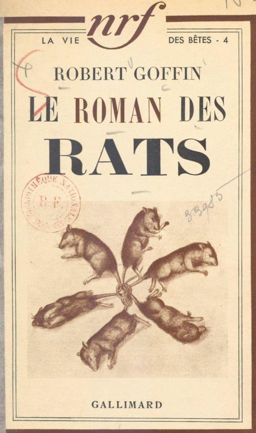 Le roman des rats  - Robert Goffin