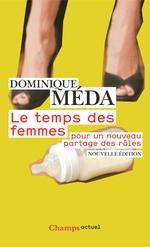 Vente EBooks : Le Temps des femmes. Pour un nouveau partage des rôles  - Dominique Méda
