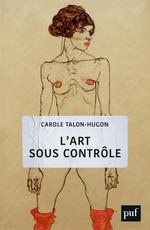 Vente EBooks : L'art sous contrôle  - Carole Talon-Hugon