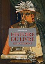 Histoire du livre en Occident  - Frédéric Barbier