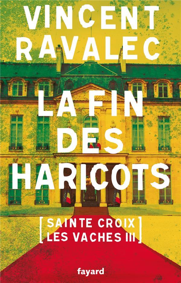 Sainte-Croix-Les-Vaches t.3 ; la fin des haricots