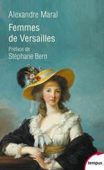 Femmes de Versailles  - Alexandre Maral - Alexandre MARAL