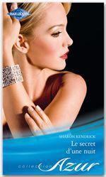 Vente Livre Numérique : Le secret d'une nuit  - Sharon Kendrick