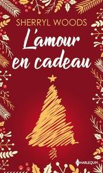 Vente EBooks : L'amour en cadeau  - Sherryl Woods