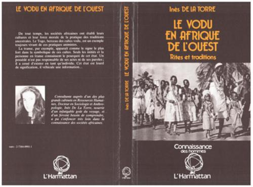 Le vaudou en Afrique de l'Ouest  - Inès De La Torre