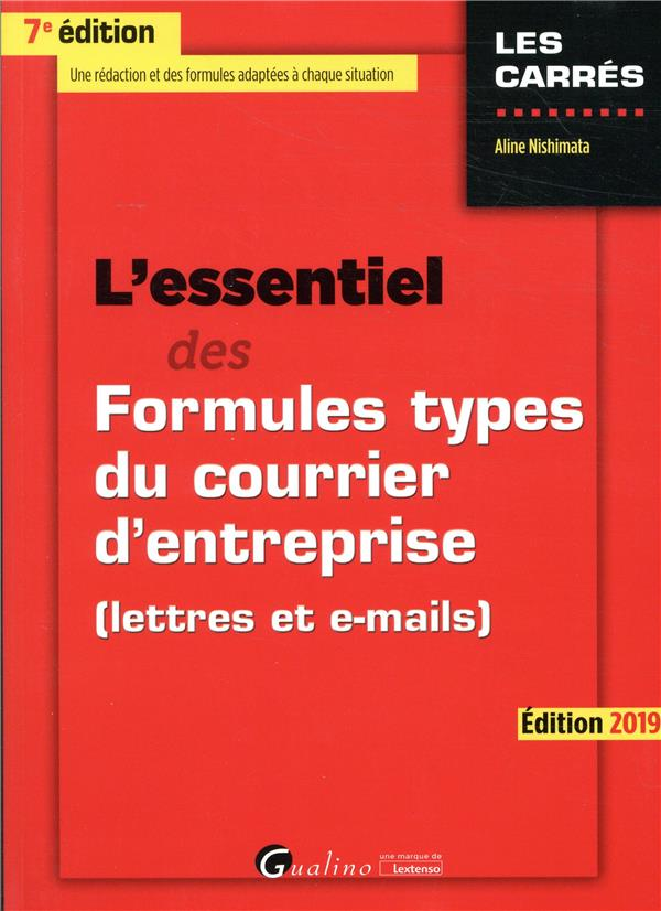 L'essentiel des formules types du courrier d'entreprise (édition 2019)